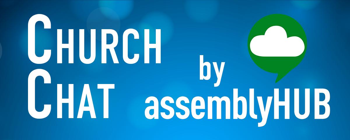 ChurchChat by AssemblyHUB