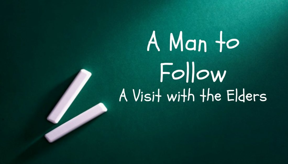 Paul a Man to Follow Part 14: A Visit with the Elders