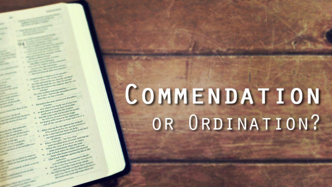 Should Assemblies Ordain or Commend?