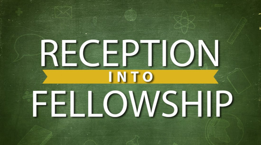 What does the New Testament say about Reception into Fellowship?