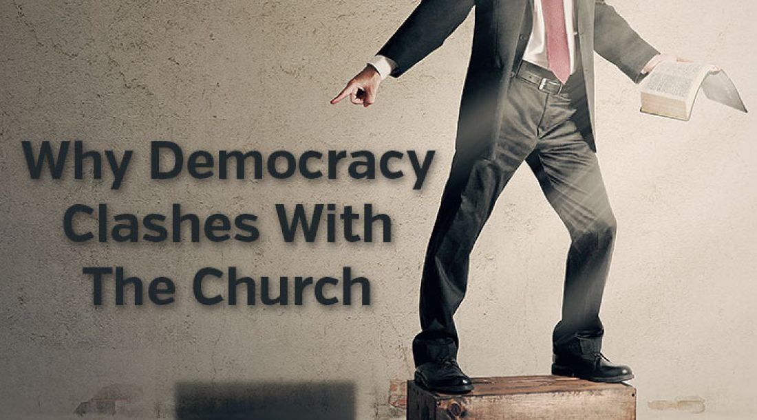 Why Democracy Clashes with the Church